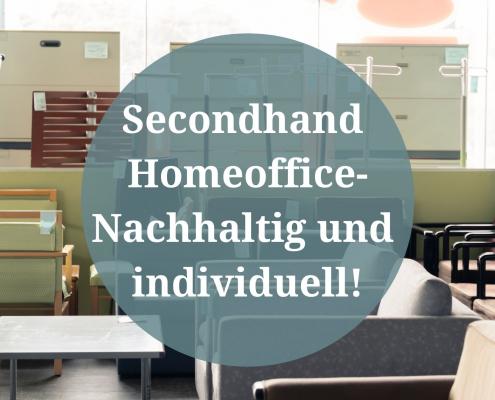 second hand homeoffice nachhaltig individuell