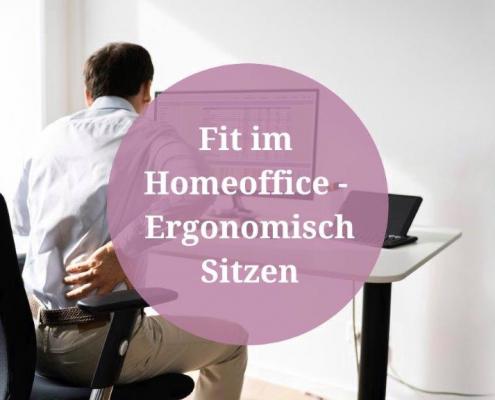 fit im homeoffice ergonomisch sitzen ergonomie